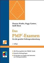 Das PMP-Examen: Für die gezielte Prüfungsvorbereitung