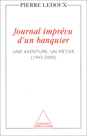 Journal imprévu d'un banquier