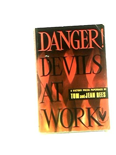 Danger! Devils at Work