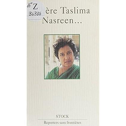 Chère Taslima Nasreen... (Reporters sans frontieres)