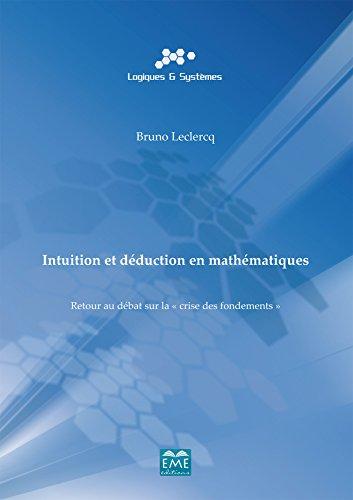 Intuition et déduction en mathématiques (Logiques et systèmes)