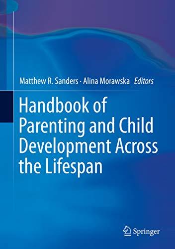 Handbook of Parenting and Child Development Across the Lifespan (English Edition)