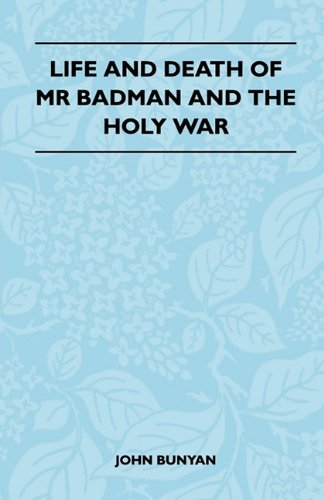 Life And Death Of Mr Badman And The Holy War Cover Image