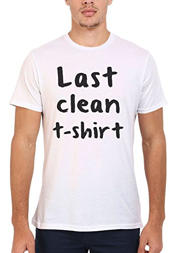 Last Clean T-Shirt Funny Men Women Damen Herren Unisex Top T Shirt .Weiß