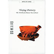 Yixing Pottery: The World Of Chinese Tea Culture