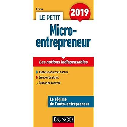 Le Petit Micro-entrepreneur 2019 - Les notions indispensables