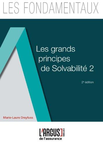 Les grands principes de Solvabilité 2 par Marie-Laure Dreyfuss