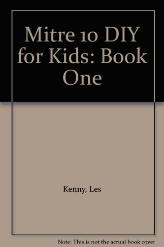 mitre-10-diy-for-kids-book-one