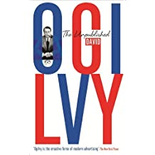 The Unpublished David Ogilvy by David Ogilvy (2014-05-13)
