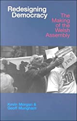 Redesigning Democracy: The Making of the Welsh Assembly: The Welsh Labour Party and Devolution