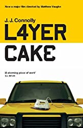 Layer Cake by J. J. Connolly (2004-08-12)
