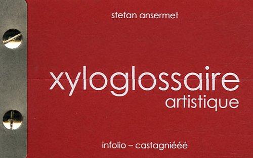 Xyloglossaire artistique
