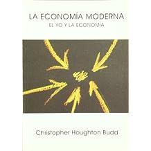 La economia moderna : el yo y la economia