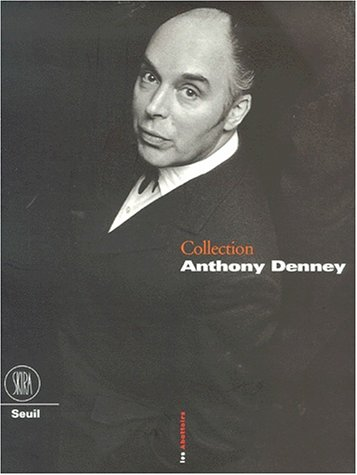 La collection Anthony Denney par Collectif