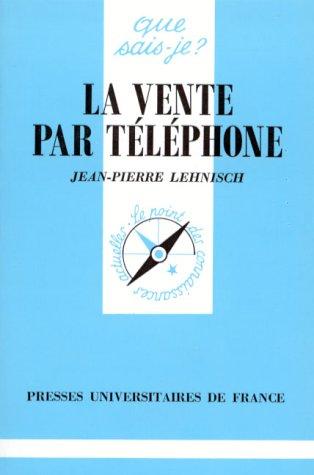 La vente par téléphone par Jean-Pierre Lehnisch