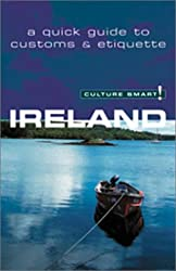 Ireland (Culture Smart! The Essential Guide to Customs & Culture)