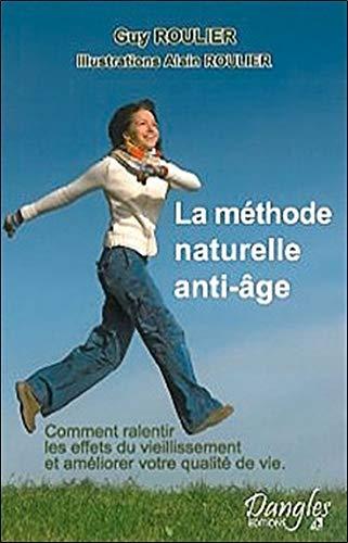 La méthode naturelle anti-âge par Guy Roulier