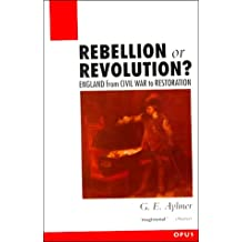 Rebellion or Revolution?: England, 1640-60 (OPUS S.)