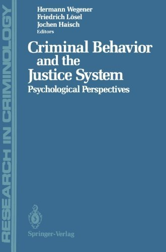 Criminal Behavior and the Justice System: Psychological Perspectives (Research in Criminology) (2012-05-21)