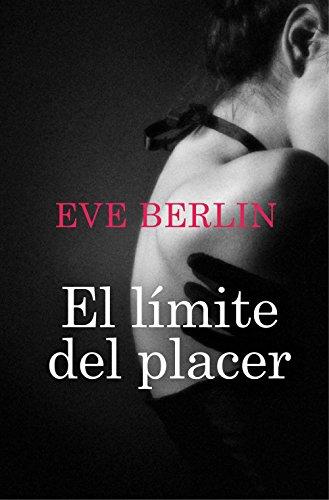 El límite del placer (Romantica Contemporanea) por Eve Berlin