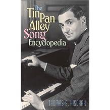 The Tin Pan Alley Song Encyclopedia