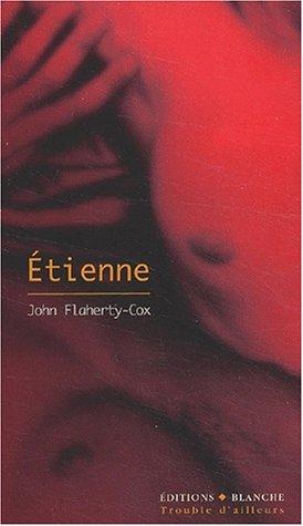 Etienne par John Flaherty-Cox