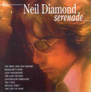 Serenade (Neil Diamond-serenade)