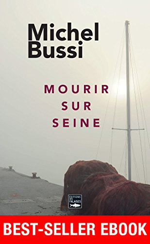 Mourir sur Seine: Best-seller ebook