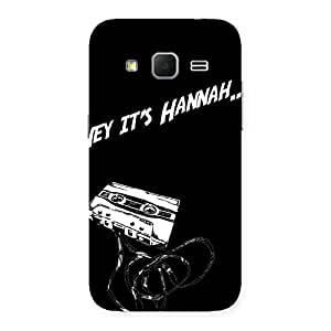 Awesome Hey Its Me Back Case Cover for Galaxy Core Prime