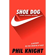 Shoe Dog: Young Readers Edition (English Edition)