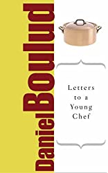 Letters to a Young Chef: The Art of Mentoring