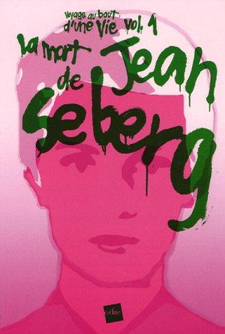 La mort de Jean Seberg par Simon Guibert