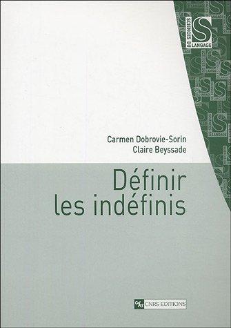 Définir les indéfinis par Carmen Dobrovie-Sorin, Claire Beyssade