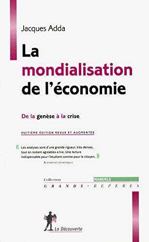 La mondialisation de l'économie par Jacques Adda