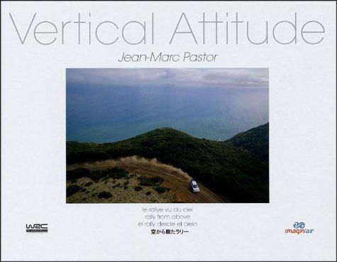 Vertical Attitude par Jean-Marc Pastor
