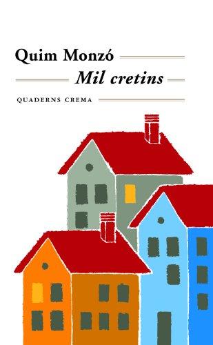 Mil Cretins (Mínima Minor) por Quim Monzó Gómez