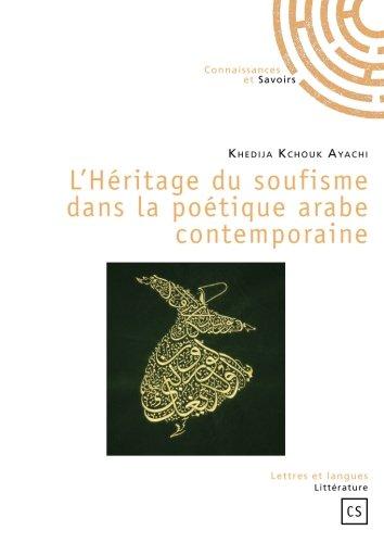 L'Héritage du soufisme dans la poétique arabe contemporaine