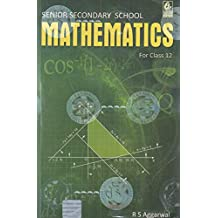 Senior Secondary School Mathematics for Class 12 by R S Aggarwal (2019-20 Session)