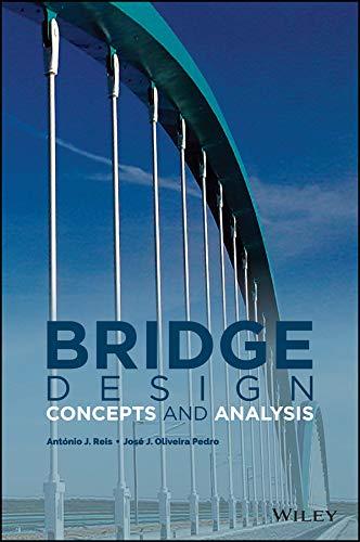 Bridge Design: Concepts and Analysis (English Edition) -