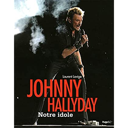 JOHNNY HALLIDAY, NOTRE ICONE
