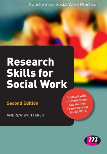 Research Skills for Social Work (Transforming Social Work Practice Series)