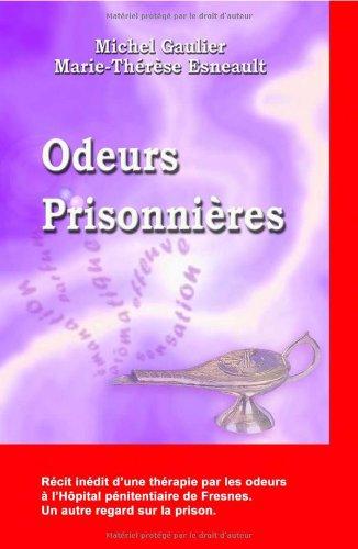 Odeurs prisonnières