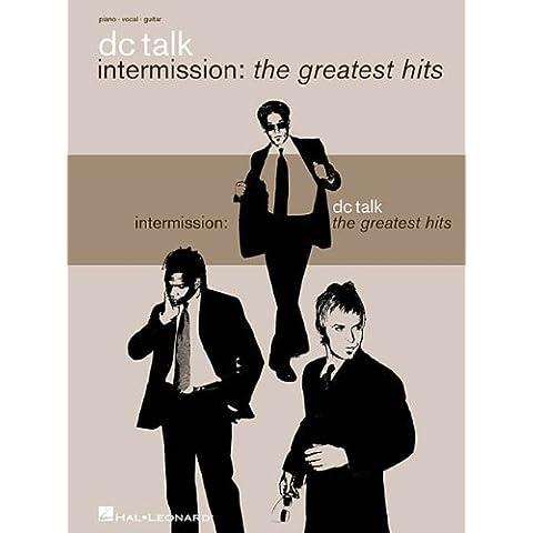 Dc Talk: Intermission: the Greatest Hits