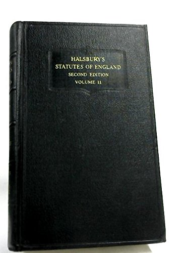 Halsbury's Statutes of England Second Edition Volumes 11