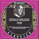 Songtexte von Gerald Wiggins - The Chronological Classics: Gerald Wiggins 1950