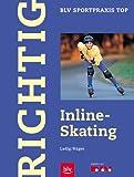 Richtig Inline-Skating