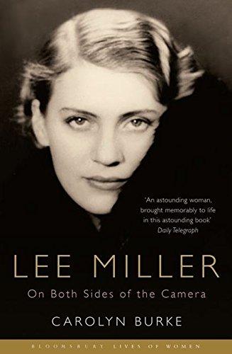 Lee Miller: On Both Sides of the Camera (Bloomsbury Lives of Women) por Carolyn Burke