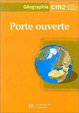 Porte ouverte : géographie CM2 par Marie-Catherine Vinay