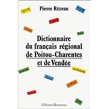 Dictionnaire du français régional de Poitou-Charentes et de Vendée