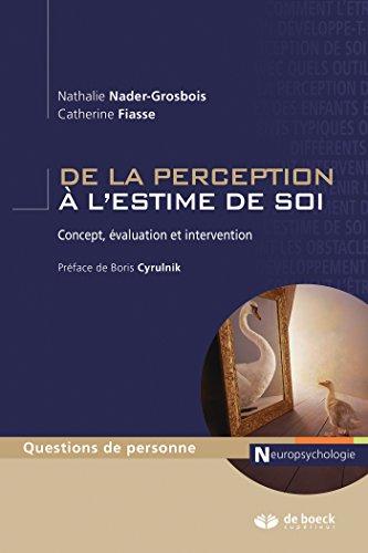 De la perception à l'estime de soi : Concept, évaluation et intervention (Questions de personne) par Boris Cyrulnik